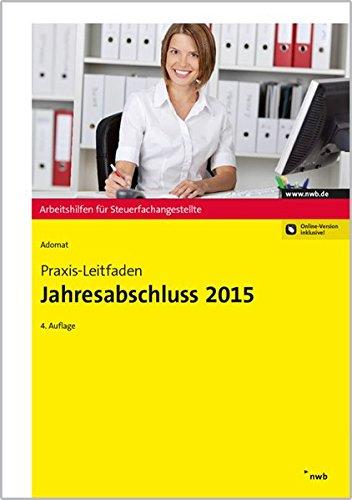 9783482640643: Praxis-Leitfaden Jahresabschluss 2015 (Arbeitshilfen für Steuerfachangestellte)