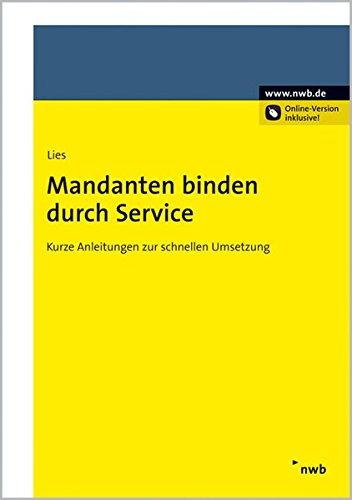 9783482642210: Mandanten binden durch Service: Kurze Anleitungen zur schnellen Umsetzung