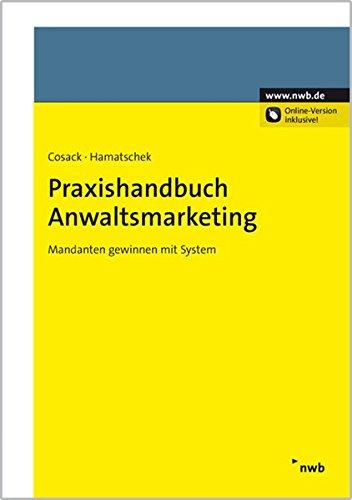 Praxishandbuch Anwaltsmarketing: Ilona Cosack