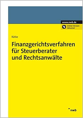 Finanzgerichtsverfahren für Steuerberater und Rechtsanwälte: Bernd Rätke