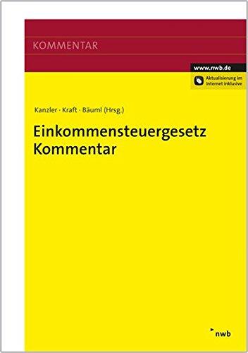 Einkommensteuergesetz-Kommentar (EStG): Hans-Joachim Kanzler