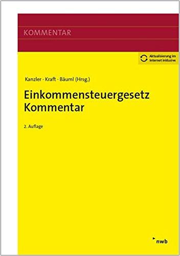 Einkommensteuergesetz Kommentar: Alexandra Maßbaum; Alois