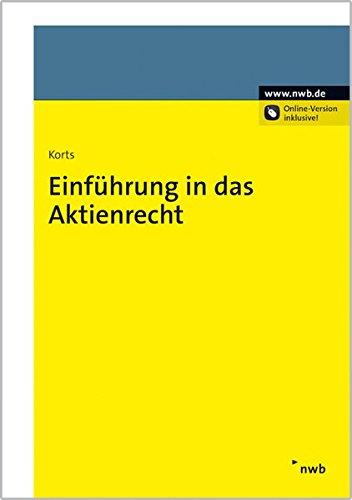 Einführung in das Aktienrecht: Sebastian Korts