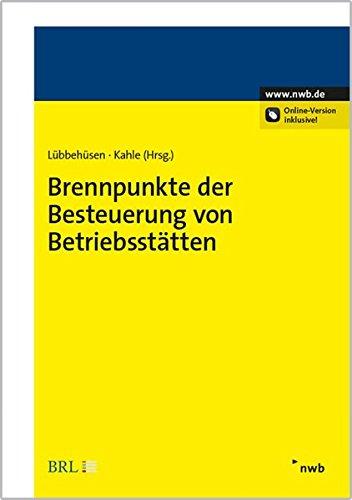 Brennpunkte der Besteuerung von Betriebsstätten: Meik Eichholz
