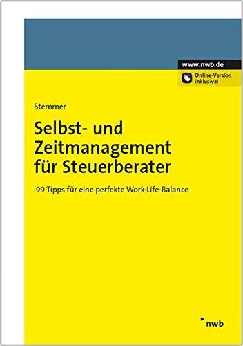 Selbst- und Zeitmanagement für Steuerberater: Hans-Jörg Stemmer