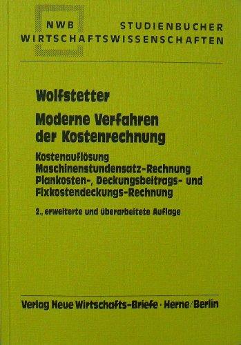 9783482719929: Moderne Verfahren der Kostenrechnung. Kostenauflösung ...