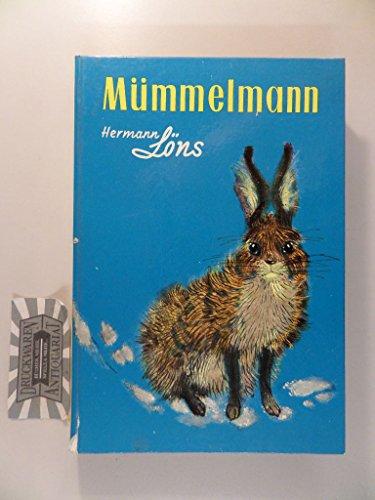 Mümmelmann und andere Tiergeschichten - Löns, Hermann