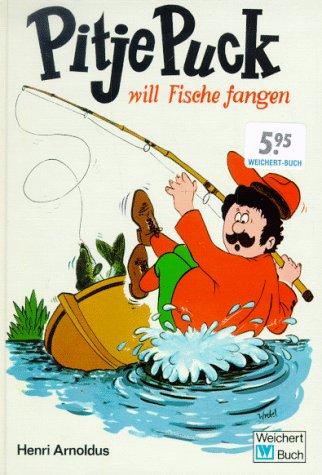 Pitje Puck will Fische fangen, Band 2: n/a