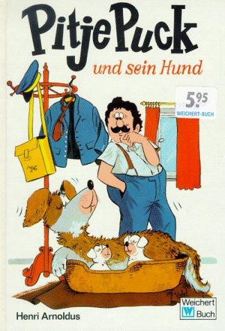 Pitje Puck und sein Hund, gebraucht -