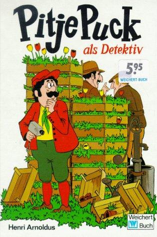 Pitje Puck als Detektiv Pitje Puck 09: Arnoldus, Henri