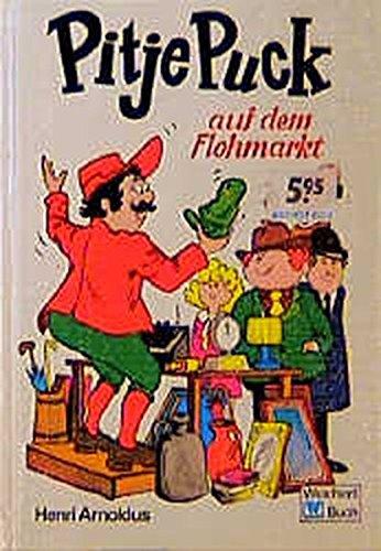 9783483011190: Pitje Puck Auf Dem Flohmarkt