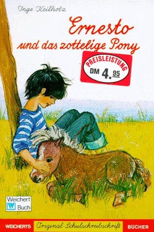 9783483012913: Ernesto und das zottelige Pony. Schreibschrift