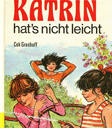 Katrin hat's nicht leicht. (Bd. 1). ( Ab 8 J.): n/a