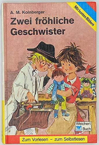 Zwei fröhliche Geschwister. A. M. Kolnberger, Weichert-Buch: Kolnberger, Anton: