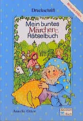 9783483018960: Mein buntes Märchenrätselbuch. Druckschrift