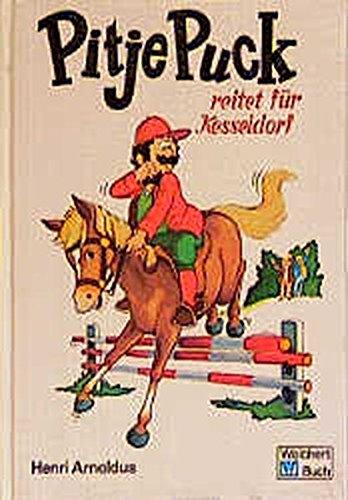 9783483111227: Pitje Puck reitet für Kesseldorf