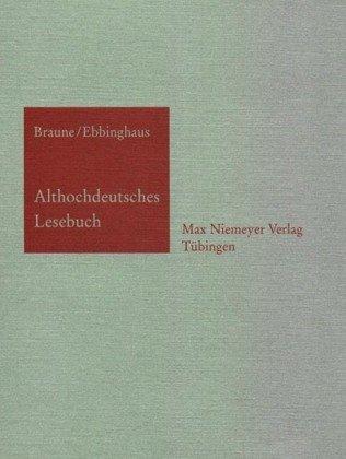 9783484100022: Althochdeutsches Lesebuch: Zusammengetellt Und Mit WOrterbuch Versehen
