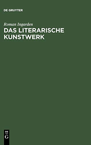 9783484100374: Das literarische Kunstwerk: Mit einem Anhang: Von den Funktionen der Sprache im Theaterschauspiel