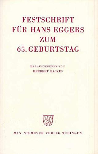FESTSCHRIFT FUER HANS EGGERS ZUM 65. GEBURTSTAG: Backes, Herbert (Hrsg.)