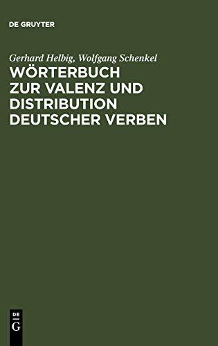 Wörterbuch zur Valenz und Distribution deutscher Verben: Schenkel, Wolfgang: