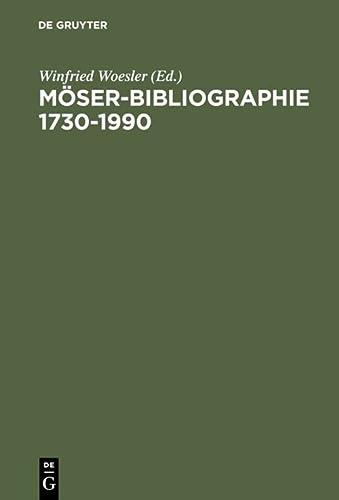 Moser-bibliographie 1730-1990 (German Edition): Walter De Gruyter Inc