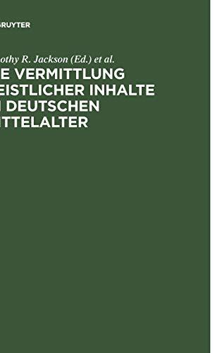 Die Vermittlung geistlicher Inhalte im deutschen Mittelalter: Timothy R. Jackson