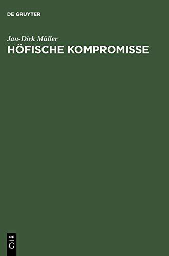 9783484108073: Höfische Kompromisse: Acht Kapitel zur höfischen Epik um 1200