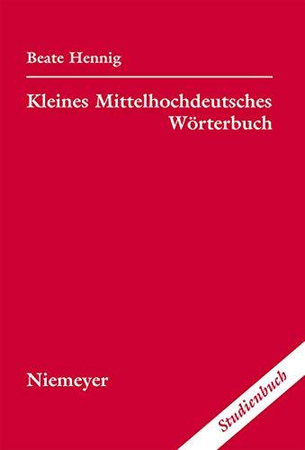 9783484108097: Kleines Mittelhochdeutsches Wörterbuch