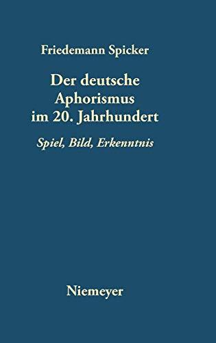 9783484108592: Der deutsche Aphorismus im 20. Jahrhundert (German Edition)