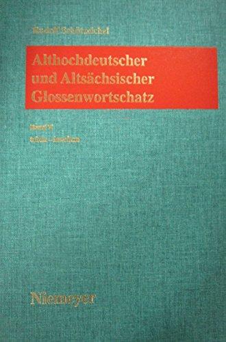 9783484109001: Althochdeutscher Und Altsächsischer Glossenwortschatz: Bearbeitet Unter Mitwirkung Von Zahlreichen Wissenschaftlern Des Inl- Und Auslandes
