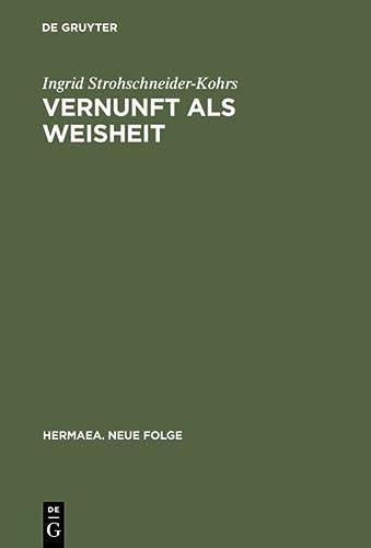 9783484150652: Vernunft als Weisheit: Studien zum sp�ten Lessing (Hermaea)