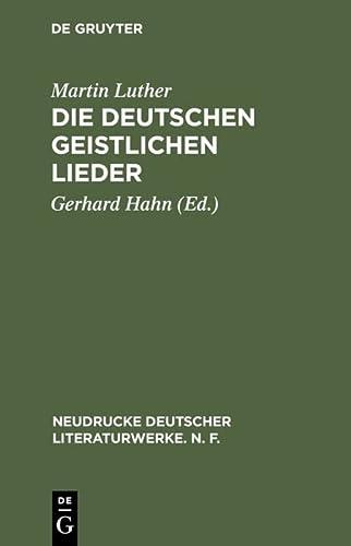 9783484170278: Die deutschen geistlichen Lieder (Neudrucke Deutscher Literaturwerke) (German Edition)