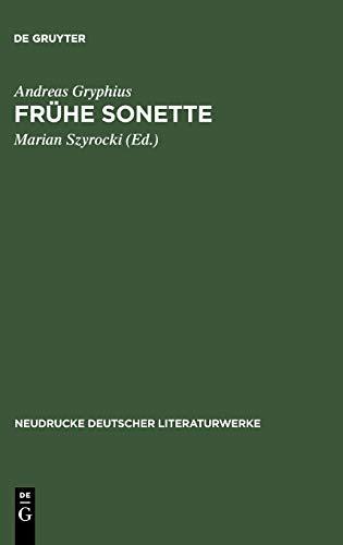 Fruhe Sonette (Neudrucke Deutscher Literaturwerke) (German Edition): Andreas Gryphius