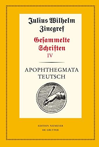 9783484170483: Gesammelte Scriften: Apothegmata Teutsch: 4 (Neudrucke Deutscher Literaturwerke / Neue Folge)