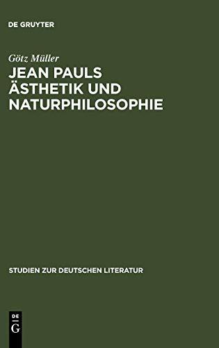 Jean Pauls Ästhetik und Naturphilosophie.: Jean Paul. M�ller, G�nther.