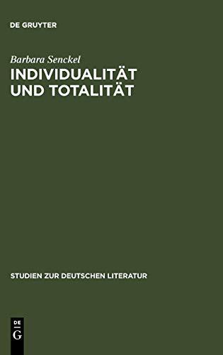Individualitat Und Totalitat: Aspekte Zu Einer Anthropologie Des Novalis