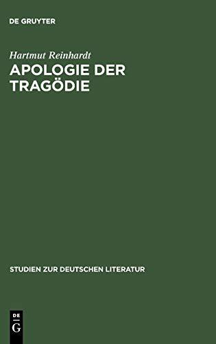 Apologie der Tragödie. Studien zur Dramatik Friedrich Hebbels.: Reinhardt, Hartmut