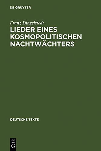 Lieder eines kosmopolitischen Nachtwächters: Franz Dingelstedt