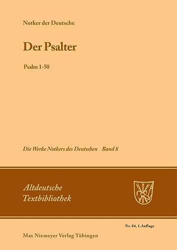 Der Psalter: Psalm 1-50 (Altdeutsche Textbibliothek) (3484200979) by [???]