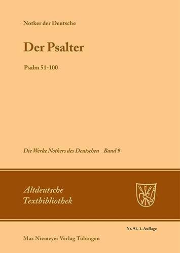 Der Psalter: Psalm 51-100 (Altdeutsche Textbibliothek) (3484201916) by [???]