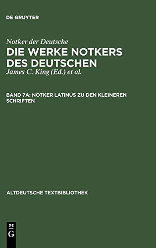 Notker Latinus Zu Den Kleineren Schriften (Altdeutsche Textbibliothek) (3484212179) by Notker