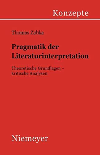 Pragmatik der Literaturinterpretation: Thomas Zabka