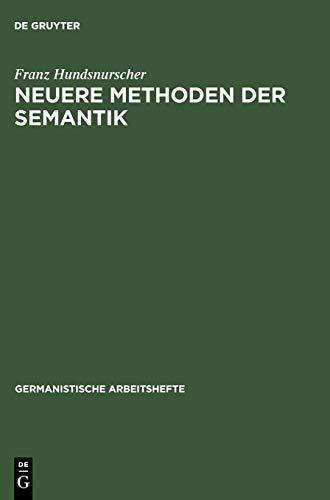 Neuere Methoden der Semantik: Eine Einführung anhand deutscher Beispiele.: Hundsnurscher, ...