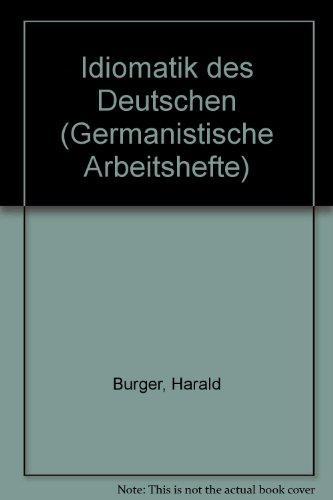 Idiomatik des Deutschen.: Burger, Harald