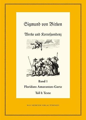 9783484280557: Floridans Amaranten-garte: Teil 1: Text. Teil 2: Kommentar (Neudrucke Deutscher Literaturwerke)