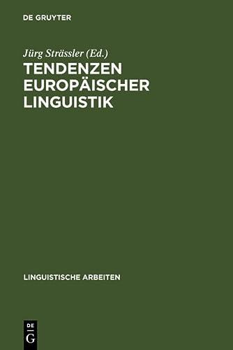 Tendenzen europäischer Linguistik: Akten des 31. Linguistischen Kolloquiums, Bern 1996.: ...
