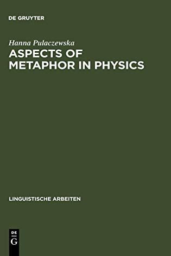 9783484304079: Aspects of Metaphor in Physics (Linguistische Arbeiten)