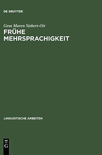 9783484304406: Frühe Mehrsprachigkeit: Probleme des Grammatikerwerbs in multilingualen und multikulturellen Kontexten (Sammlung Metzler,)