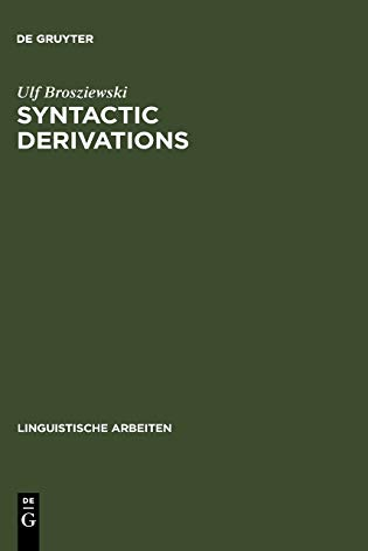 9783484304703: Syntactic Derivations (Linguistische Arbeiten)