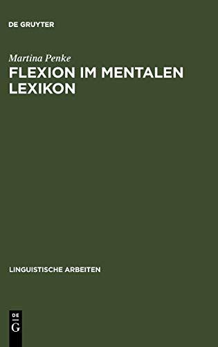 9783484305038: Flexion im mentalen Lexikon (Linguistische Arbeiten)